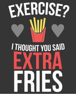 Funniest_Memes_exercise-i-thought-you-said-extra-fries_5481